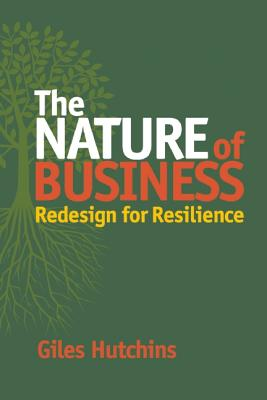 The Nature of Business By Hutchins, Giles