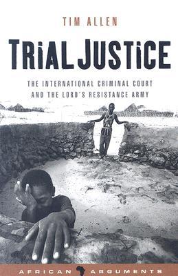 Trial Justice By Allen, Tim